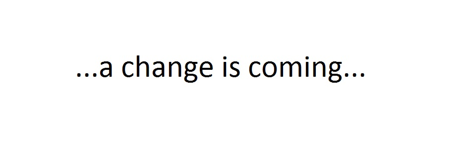 a_change_is_coming.jpg